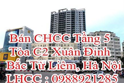 Bán CHCC Tầng 5 Tòa C2 Xuân Đỉnh , Bắc Từ Liêm, Hà Nội
