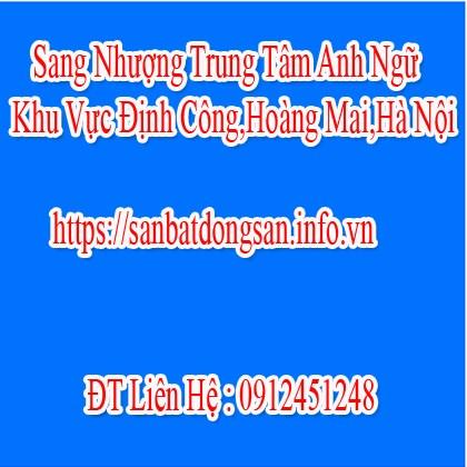 Sang Nhượng Trung Tâm Anh Ngữ Khu Vực Định Công,Hoàng Mai,Hà Nội
