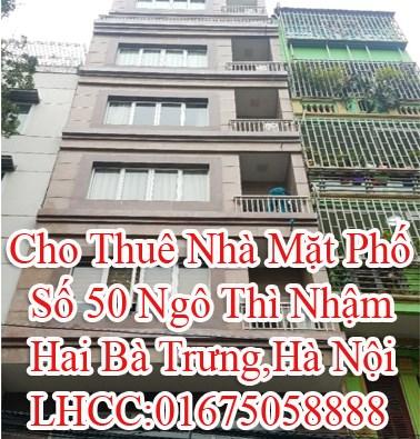 Cho Thuê Nhà Mặt Phố Số 50 Ngô Thì Nhậm,Hai Bà Trưng,Hà Nội