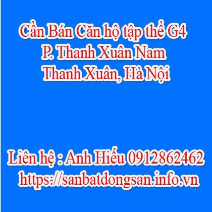 Cần Bán Căn hộ tập thể G4- Thanh Xuân Nam-Thanh Xuân -Hà Nội