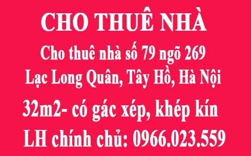 Cho thuê nhà số 79 ngõ 269 Lạc Long Quân, Tây Hồ, Hà Nội