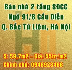 Bán nhà Quận Bắc Từ Liêm, số 64 tổ 14 ngõ 91/8 đường Cầu Diễn( Kiều Mai ) Phúc Diễn