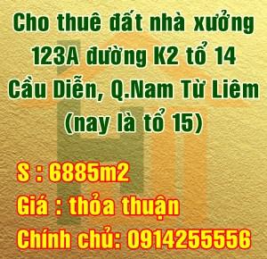 Cho thuê nhà xưởng Quận Nam Từ Liêm, số 123A đường K2, tổ 14 Cầu Diễn