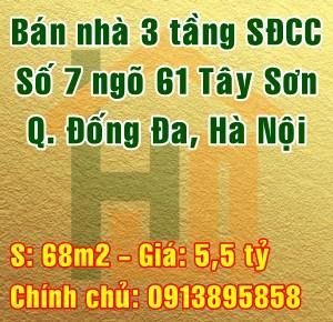 Chính chủ bán nhà tại số 7 ngõ 61 phố Tây Sơn, Quận Đống Đa, Hà Nội