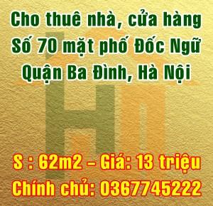 Cho thuê nhà mặt phố Đốc Ngữ, quận Ba Đình 62m2 13triệu