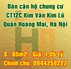 Bán căn hộ CT12C Kim Văn Kim Lũ, Quận Hoàng Mai, Hà Nội